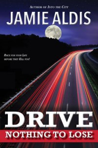 Drive: Nothing to Lose